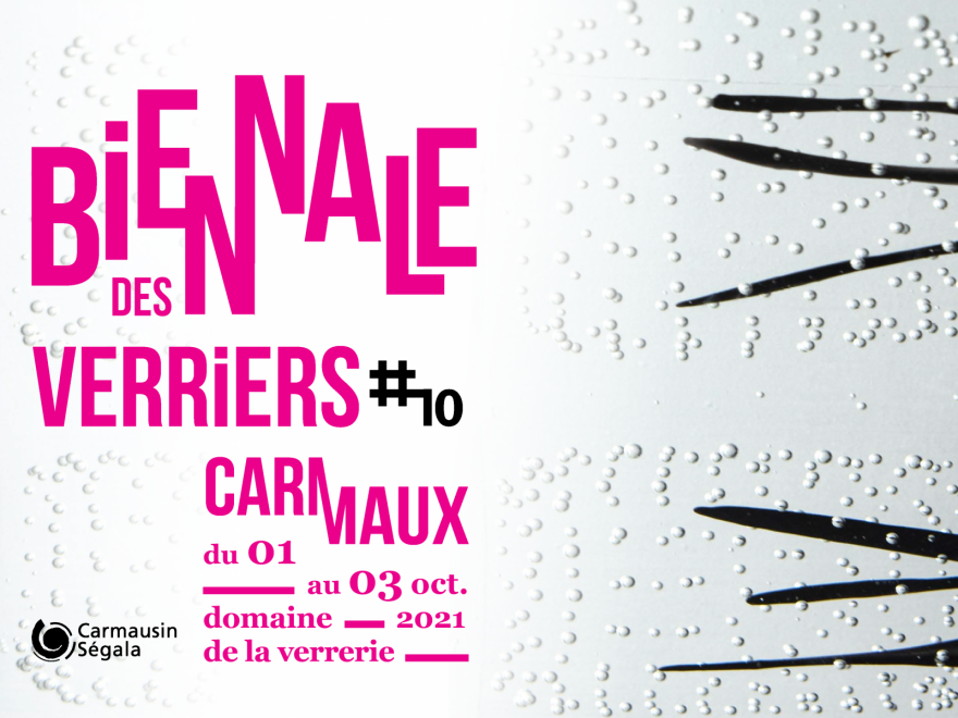 10e biennale des verriers à Carmaux