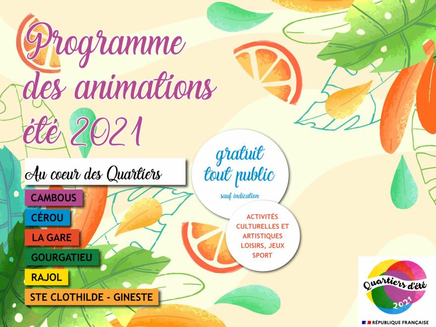 Programme des animations Quartiers d'été 2021